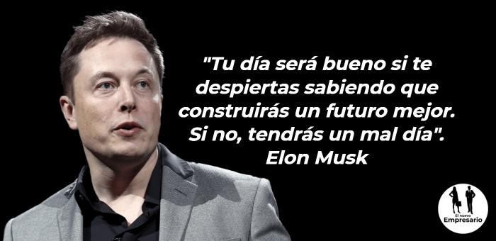 Frases Elon Musk motivadoras para empezar un negocio o proyecto